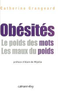 Obésités : le poids des mots, les maux du poids