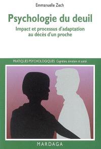 Psychologie du deuil : impact et processus d'adaptation au décès d'un proche