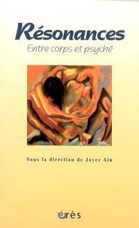 Résonances, entre corps et psyché