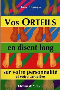 Vos orteils en disent long sur votre personnalité et votre caractère : la position et la forme des orteils révèlent état d'esprit et caractère