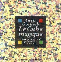 Le cube magique : le livre qui révèle votre personnalité cachée