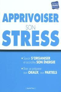 Apprivoiser son stress