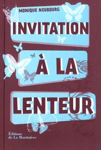 Invitation à la lenteur