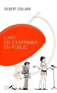 L'art de s'exprimer en public : les secrets dévoilés des orateurs