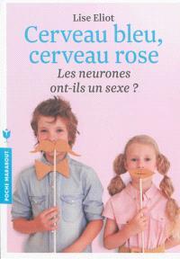 Cerveau bleu, cerveau rose : les neurones ont-ils un sexe ?