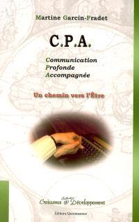 CPA, communication profonde accompagnée : un chemin vers l'être