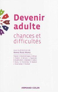 Devenir adulte : chances et difficultés