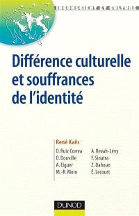 Différences culturelles et souffrances de l'identité