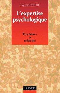 L'expertise psychologique : procédures et méthodes