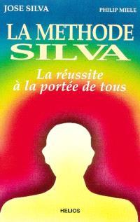 La méthode Silva : la réussite à la portée de tous