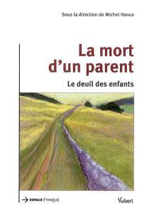 La mort d'un parent : le deuil des enfants