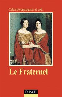 Le fraternel