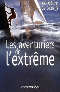 Les aventuriers de l'extrême