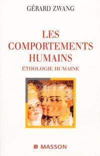 Les comportements humains : éthologie humaine