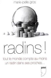 Radins ! : tout le monde compte au moins un radin dans ses proches...