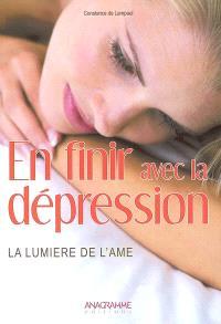 Vaincre la dépression : la lumière de l'âme