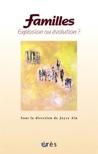 Familles : explosion ou évolution ?