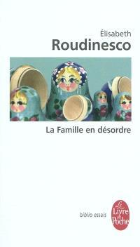 La famille en désordre