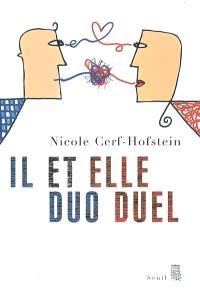 Il et elle : duo duel
