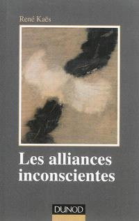 Les alliances inconscientes