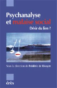 Psychanalyse et malaise social : désir du lien ?