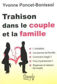 Trahison dans le couple & la famille