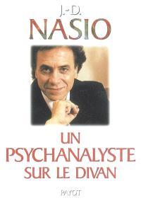 Un psychanalyste sur le divan