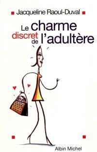 Le charme discret de l'adultère