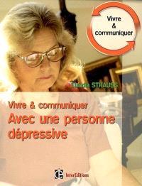 Vivre et communiquer avec une personne dépressive : des moyens simples mais efficaces pour garder le contact