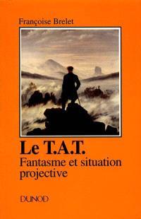 Le TAT : fantasme et situation projective