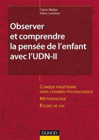Observer et comprendre la pensée de l'enfant avec l'UDN-II : raisonnement et épreuves logico-mathématiques