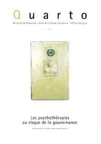 Quarto. n° 82, Les psychothérapies au risque de la gouvernance
