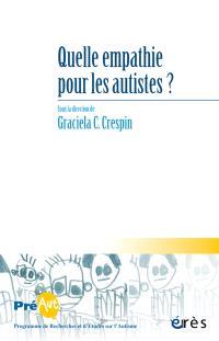 Cahiers de Préaut. n° 12, Quelle empathie pour les autistes ?