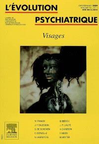 Evolution psychiatrique (L'). n° 1 (2009), Visages