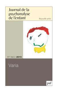 Journal de la psychanalyse de l'enfant. n° 1 (2015)