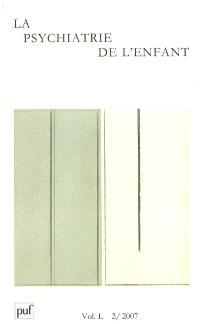 Psychiatrie de l'enfant (La). n° 2 (2007)