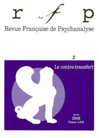 Revue française de psychanalyse. n° 2 ( 2006), Le contre-transfert