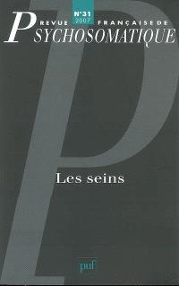 Revue française de psychosomatique. n° 31, Les seins