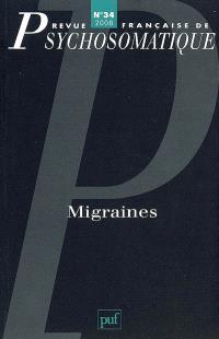 Revue française de psychosomatique. n° 34, Migraines