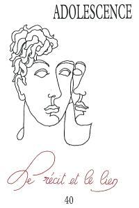 Adolescence. n° 40, Le récit et le lien