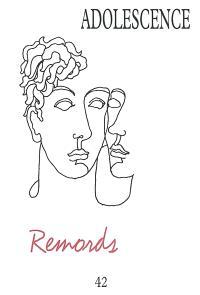 Adolescence. n° 42, Remords