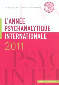 Année psychanalytique internationale (L'). n° 2011