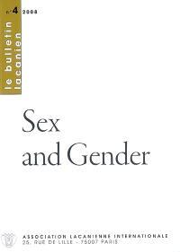 Bulletin lacanien. n° 4, Sex and gender