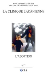 Clinique lacanienne (La). n° 7, L'adoption