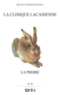 Clinique lacanienne (La). n° 9, La phobie