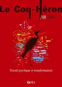 Coq Héron (Le). n° 198, Travail psychique et transformations