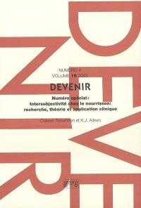 Devenir. n° 4 (2003), Intersubjectivité chez le nourrisson : recherche, théorie et application clinique