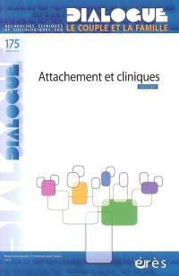 Dialogue. n° 175, Attachement et cliniques