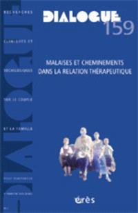 Dialogue. n° 159, Malaises et cheminements dans la relation thérapeutique