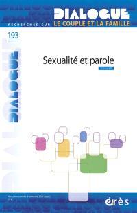 Dialogue. n° 193, Sexualité et parole